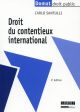 DROIT DU CONTENTIEUX INTERNATIONAL - 2EME EDITION